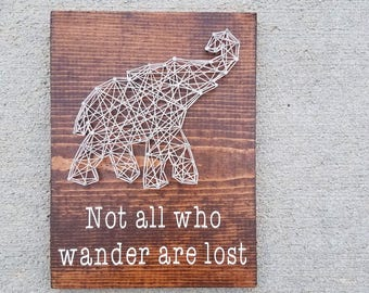 Made to Order String Art Elephant Not all Who Wander are Lost Sign