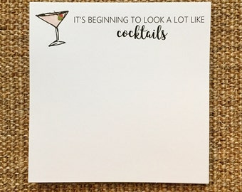 Cocktails Notepad - Drinks - Funny - Gift for Her - Hostess Gift - Party Favor - Martini - Notes - Favor - 3.67x8.5 - 5.5x5.5 - 5.5x8.5