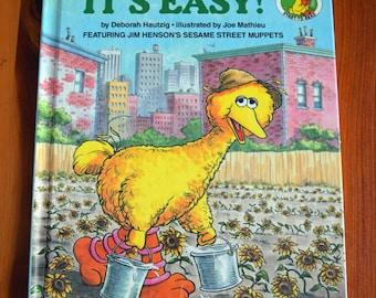 It's Easy/Sesame Street Start-to-Read book/Deborah Hautzig/Joe Mathieu/Featuring Jim Henson's Sesame Street Muppets/Big Bird Children's book
