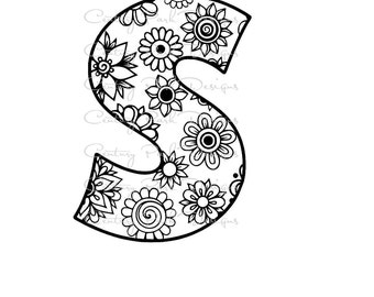 Letter S Alphabet Flowers SVG / JPEG / PNG /pdf / use with Silhouette Studio and Cricut Design Space - Commercial Use - Adult Coloring Page