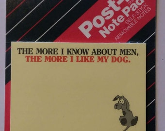 "3M Post-It Notes Pad | ""The More I Know About Men, The More I Like My Dog"" 