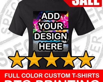 Full Color Custom T-Shirt (One Side) only