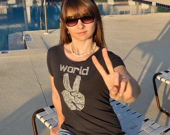 World Peace, Womens tshirts, mothers day, best friend, girlfriend, slim fit, mom gift, Peace shirt, peace sign, made in the USA, for her