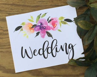 Wedding Signs - Printed Signs for Weddings - 8.50 x 11 - Floral - Wedding