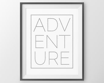 Adv Ent Ure Adventure Quote Travels Gallery Wall Print Adventure Print Travel Wall Art Quote Travel Quote Travel Art Gallery Wall Ideas