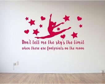 Don't tell me the sky's the limit, footprints, on the moon, Ballerina, Dance Studio, Gymnast, Cheerleader, Wall Art Vinyl Decal Sticker