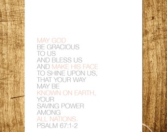 "Psalm 67:1-2 - May God Be Gracious To Us - 8x10"" Digital Print - Customizable - Instant Download Printable Art"