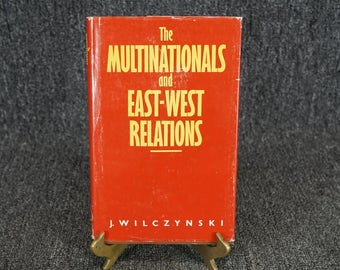 The Mutilations And East-West Relations By J. Wilczynski C. 1976