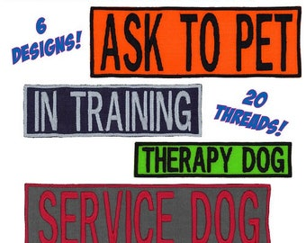 Service Dog | In Training | Do Not Pet | Working Dog | Ask To Pet | Therapy Dog Embroidered Patch with Border & Hook Fastener! Made in USA!