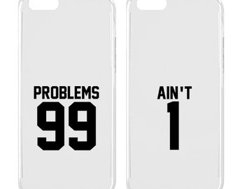 Couple phone case - Couple iPhone case - iPhone case - 99 problems - Ain't 1 - Cute - Teen gift | SNT-001-SLIM-PERFCASE