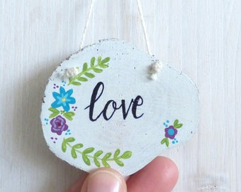 Love, Natural Wood Slice, Hand Painted Hanging Decoration