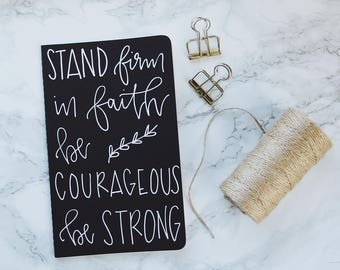Father's Day Gift // Prayer Journal  // Custom Journal // Personalized Scripture Gift // Faith // Hand Lettered // 1 Corinthians 16:13