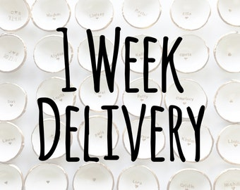Rush My Order // 1 Week Delivery