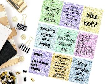 Wine Quotes Stickers! Perfect for your Erin Condren Life Planner, calendar, Paper Plum, Filofax!