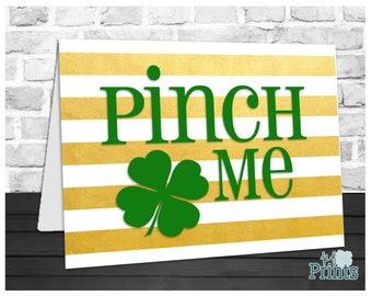 St Patrick's Day Card, Pinch Me, Irish Card, Four Leaf Clover, Holiday Greeting Card, Instant Download, Digital Printable, 5x7 Card