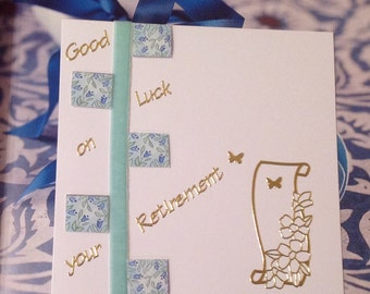 Good Luck on your Retirement.  Handmade Card.
