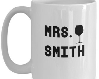 Mrs. Smith Mug, Wedding Gift, Gift for Mrs., Novelty Wedding Gift, Gift for Bride