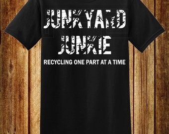 Junkyard Junkie T-Shirt