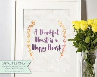 A Thankful Heart is a Happy Heart Watercolor Print, Thanksgiving Art Fall Print, Fall Home Decor - INSTANT DOWNLOAD Digital File Only {8x10}