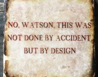 By Design Sherlock Quote Coaster or Decor Accent
