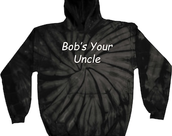 Men's Bob's Your Uncle Tie Dye Hoody BOB-8777