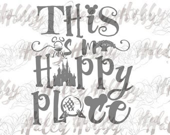 This is My Happy Place SVG DXF Silhouette Cut File PNG