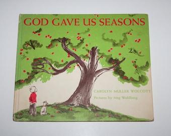 God Gave us Seasons, Vintage book, 1958