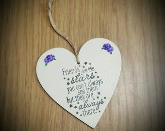 Friends are like stars heart plaque friendship gift