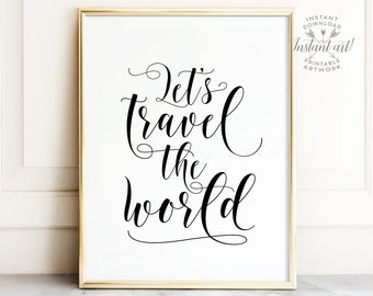 Wall art quotes, Travel quote, PRINTABLE art, Travel poster, Inspirational quote, Romantic wall art, Romantic art, Motivational wall decor