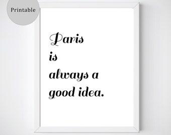 Audrey Hepburn, Paris is Always a Good Idea, Paris Wall Art, Paris Instant Download Poster, Paris Printables, Printable Quotes