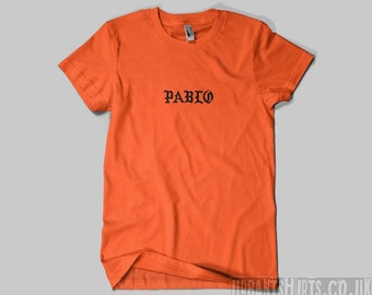 PABLO Orange  T-Shirt / Premium Quality ! - Made in London / Fast Delivery to the Usa , Canada , Australia & Europe !