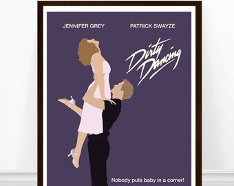 Dirty Dancing Minimalist Poster, Dirty Dancing Poster, Dirt Dancing Print, Nobody Puts Baby in a Corner Print, Minimalist Movie Poster