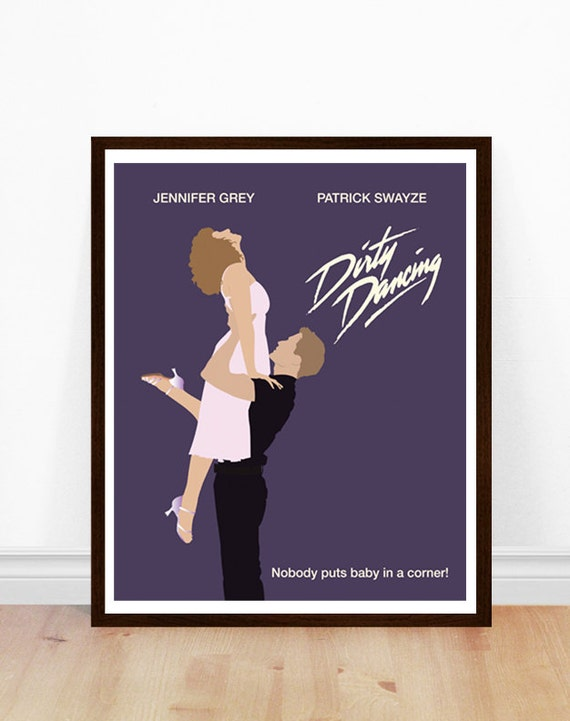 dirty dirt decals dirty dancing minimalist poster dirty dancing poster dirt