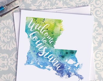 Louisiana Watercolor Map Greeting Card, Welcome to Louisiana Hand Lettered Text, Gift or Postcard, Giclée Print, Map Art, Choice of 5 Colors