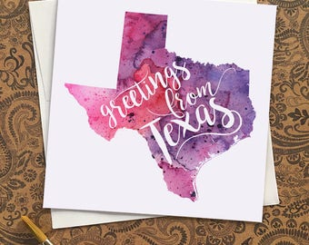 Texas Watercolor Map Greeting Card, Greetings from Texas Hand Lettered Text, Gift or Postcard, Giclée Print, Choose from 5 Colors