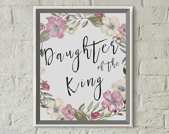 Scripture Print 8x10 or 5x7 - Daughter of the King