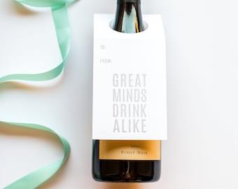 Wine Lover Gift. Funny Wine Tag. Great Minds Drink Alike - Wine & Spirit Letterpress Tags - Set of Three
