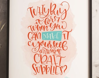 Crafty Gift Funny Wall Art Print Quote