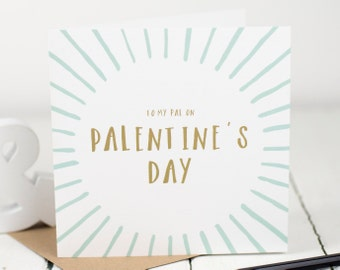 Palentine's Card - To My Pal On Palentine's Day Card  - Friend Card - Galentine
