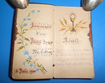 Antique French book. 1 st communion, Handwritting, hand painted, dated 1900, the day of a communian. Church, religious, christian.