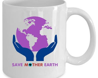 Mother earth white coffee mug. Funny Mother earth gift