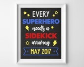 SuperHero Pregnancy Announcement, New Baby Chalkboard Poster, Printable Sign, Baby Brother Every Super Hero needs a Sidekick, Digital Print