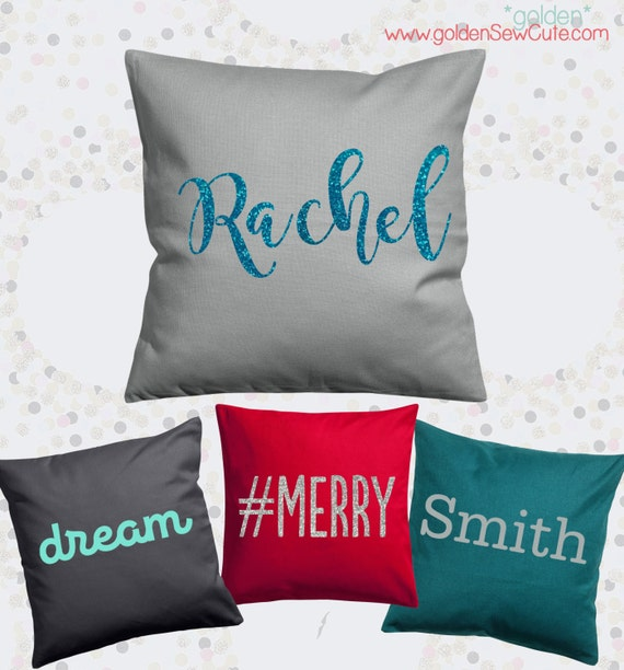 CYBER MONDAY SALE!  Vinyl Heat Transfer Pillow Cover, Throw Pillow Pillowcase, Custom, Personalized, Name or Word