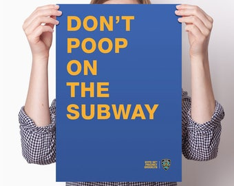 Graphic Poster Print: Brooklyn Nine-Nine - Don't Poop on the Subway sign - Nine, 99, 9, NYPD
