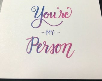 Youre my person card