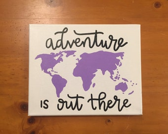 Adventure Is Out There Canvas