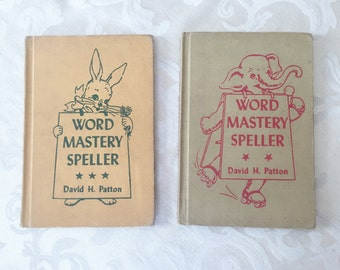 1950's Vintage Children's School Books Word Mastery Speller Elementary Spelling Early Reader Homeschooling David Patton Text Book Set of Two