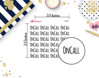 OnCall Stickers - Work Stickers - On Call Stickers - Reminder Stickers - Planner Stickers - Happy Planner - ECLP - Erin Condren