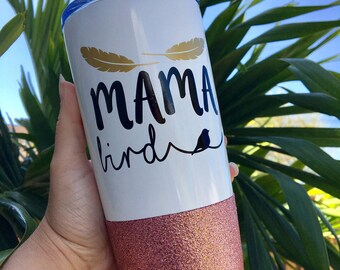 Mama bird tumbler//stainless steel tumbler//glitter tumbler//momlife//rosegold
