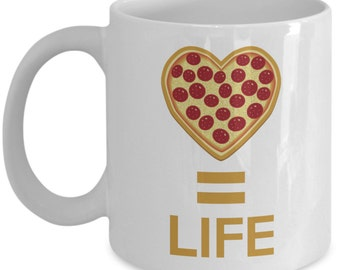 Funny Coffee Mug for Pizza Lovers - Pizza Equals Life